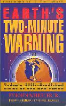 Learn about the End time events, Middle East peace talks, and Christian persecution in Earth's Two Minute Warning book by John Wheeler. This book focuses on one of the major biblical topics today, Bible prophecy . Foreword by Dr. Tim LaHaye.