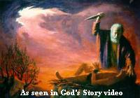stories such as  Abraham and Isaac comunicate the Gospel